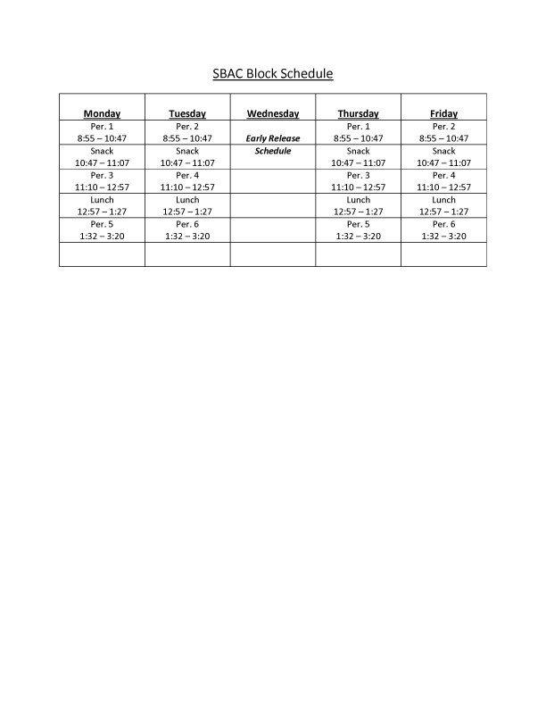 Block Schedule April 16 - 27 for SBAC Testing (Click Here) Featured Photo