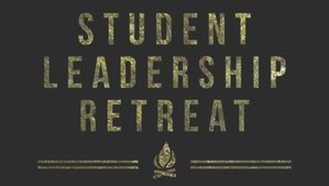 Student Leadership Retreat with Campfire
