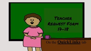 Teacher Request Form  17-18 (1).jpg