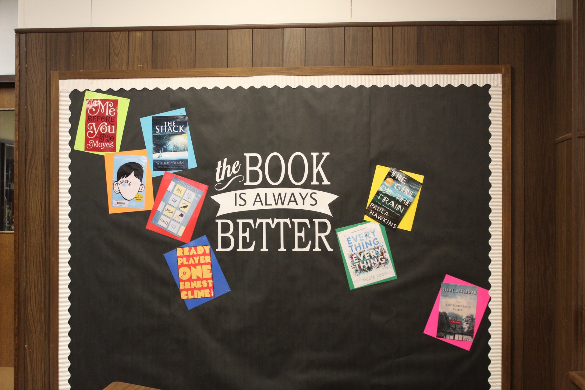 Bulletin Board-The book is Always Better