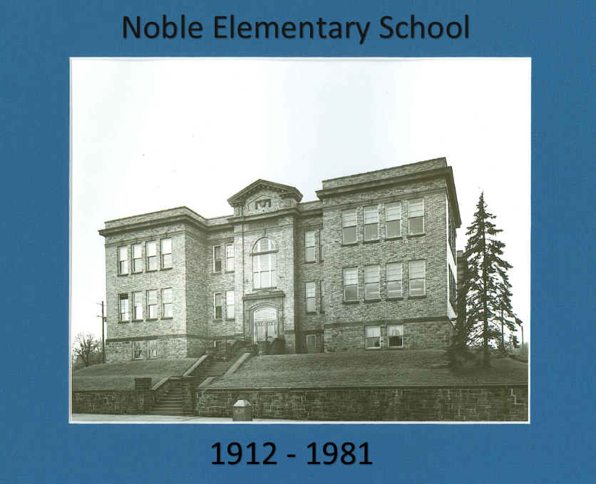 Noble Elementary School  1912 to 1981
