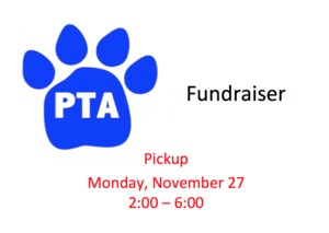 PTA fundraiser pickup November 27