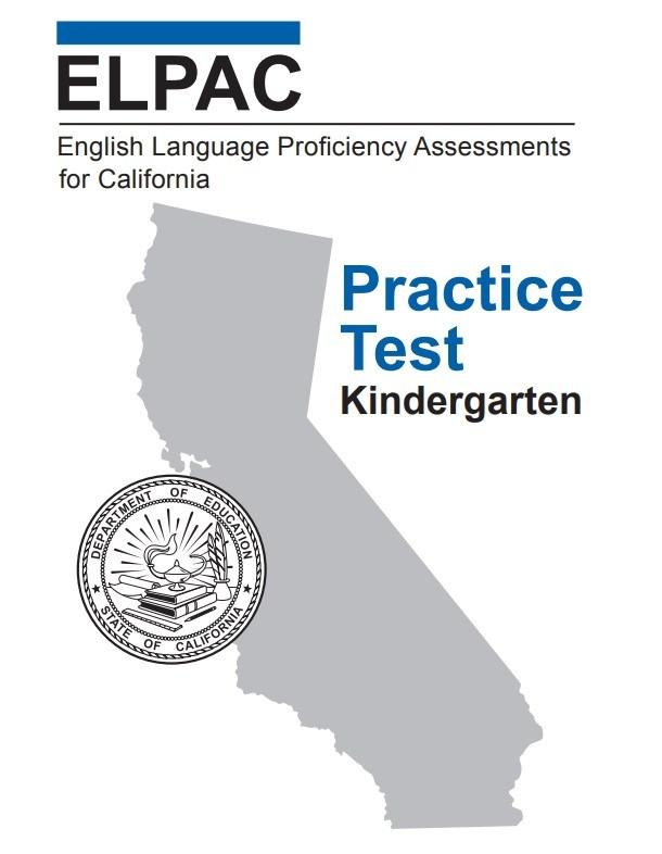 ELPAC Proficiency Assessment for California- Practice Test Kindergarten