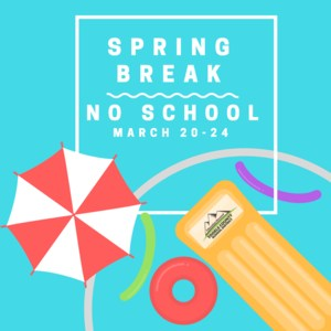 Spring Break March 20-24, 2017