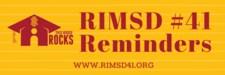RIMSD Reminders