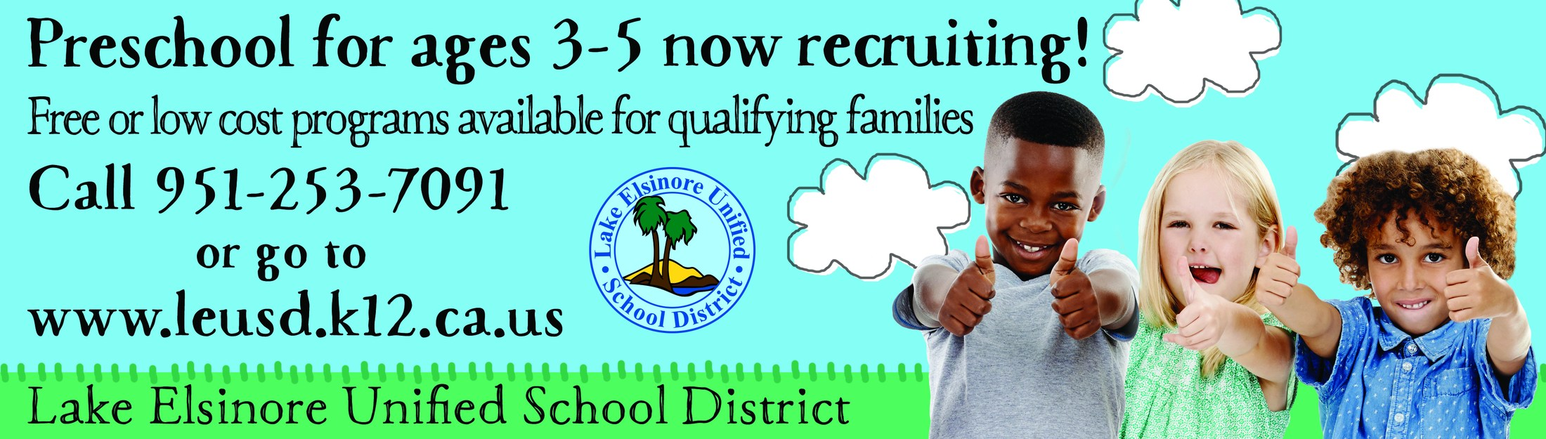 Banner advertising preschool availability by calling (951) 253-7091