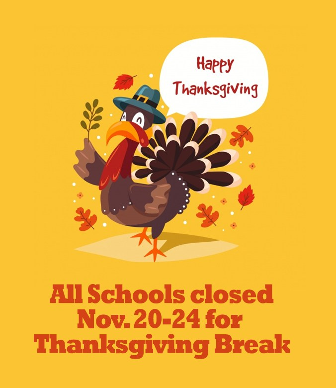 REMINDER: All Schools Closed Nov. 20-24 for Thanksgiving Break Thumbnail Image