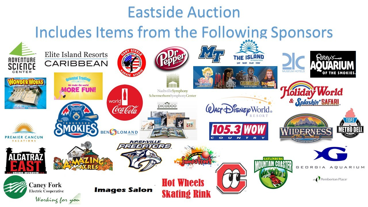 Picture Titled 'Eastside Auction Includes Items from the Following Sponsors' and lists several sponsors including, but not limited to Dr. Pepper, Ben Lomand Connect, Caney Fork Electric, World of Coca-Cola, Disney World, TN Smokies Baseball, and more.