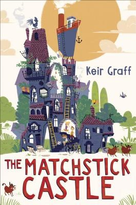 An image of the book cover for The Matchstick Castle by Keir Graff