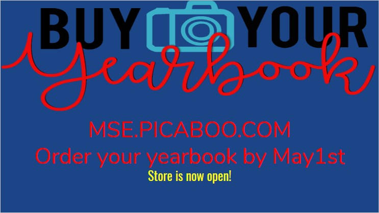 Order your yearbook at mse.picaboo.com
