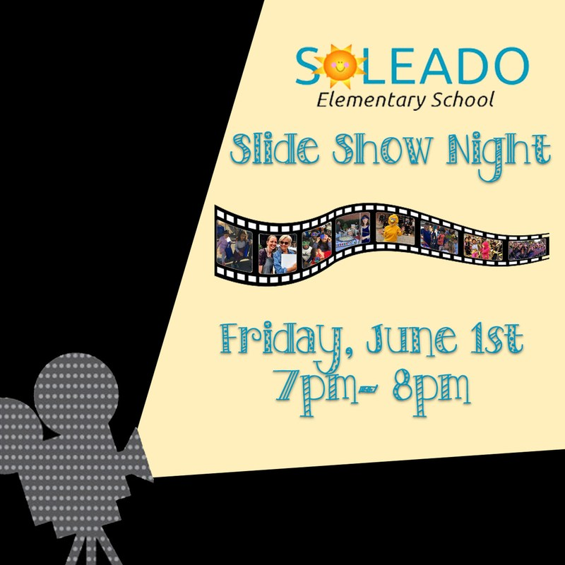 Soleado Slide Show Friday, June 1st Thumbnail Image