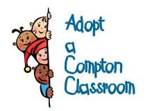 Adopt a Compton classroom