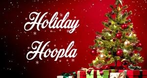 Holiday Hoopla Video.jpg