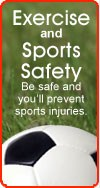 Exercise and sports safety