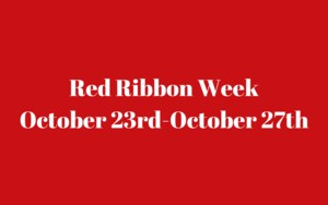 Red Ribbon WeekOctober 23rd-October 27th.png