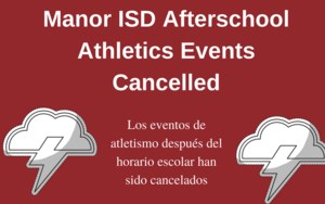 Manor ISD Afterschool Athletics Events Cancelled.png