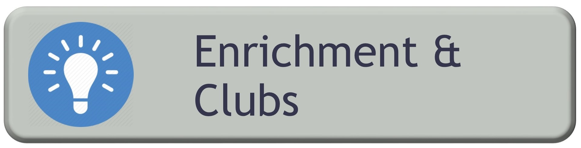 Enrichment & Clubs