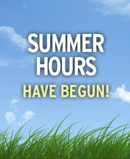 Summer Hours Begin July 10th Featured Photo