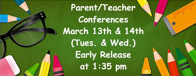 Early Release due to Parent/Teacher Conferences. Featured Photo