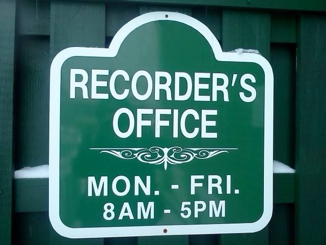 Recorder's Office Hours Monday thru Friday 8:00 AM to 5:00 PM