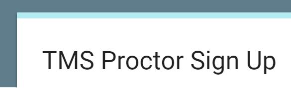 PROCTORS!