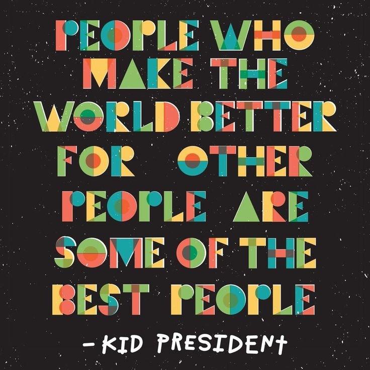 Kid President Quote