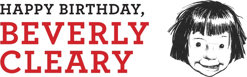 Beverly Cleary Birthday