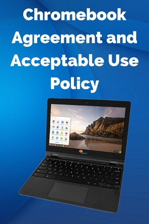 Chromebook Agreement and Acceptable Use Policy.jpg
