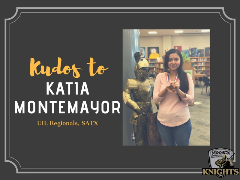 Kudos to MCHS Sophomore, Katia Montemayor, for placing at UIL Regionals in San Antonio! Featured Photo
