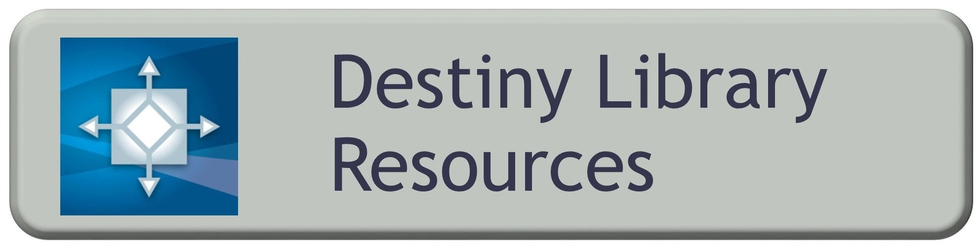 Destiny Library Resources
