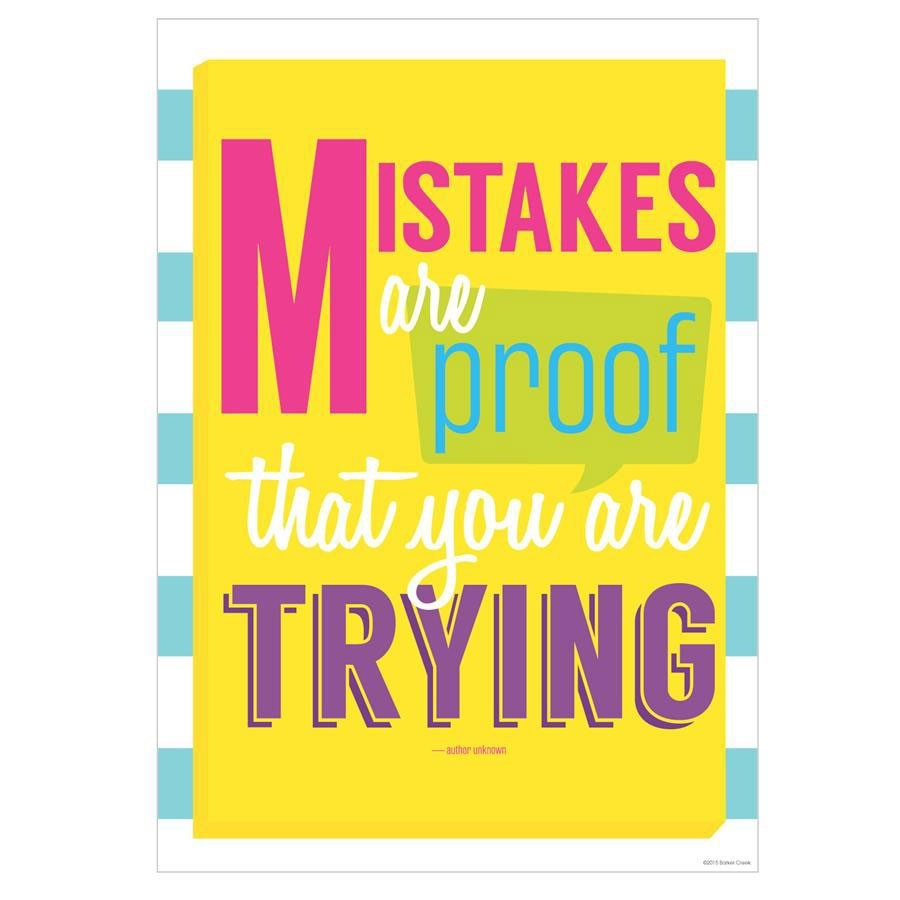 mistakes are proof your're trying
