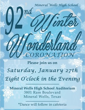Coronation, Winter Wonderland, will be held January 27 at 8 pm. in the High School Auditorium, dance following in the cafeteria.  Tickets are $10. Tickets will go on sale Monday, January 22 in the office.  See Mrs. Simonton for tickets.