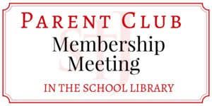 Parent Club is having a membership meeting on Wednesday, May 16, 2018, from 6_30PM-7_30PM in the StJ Parish Center.(1).png