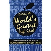 Building the World's Greatest High School