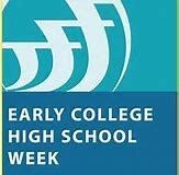 Early College High School Week! April 23-27, 2018 Thumbnail Image