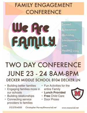 Manor ISD invites everyone to attend out first FAMILY Engagement Conference.=