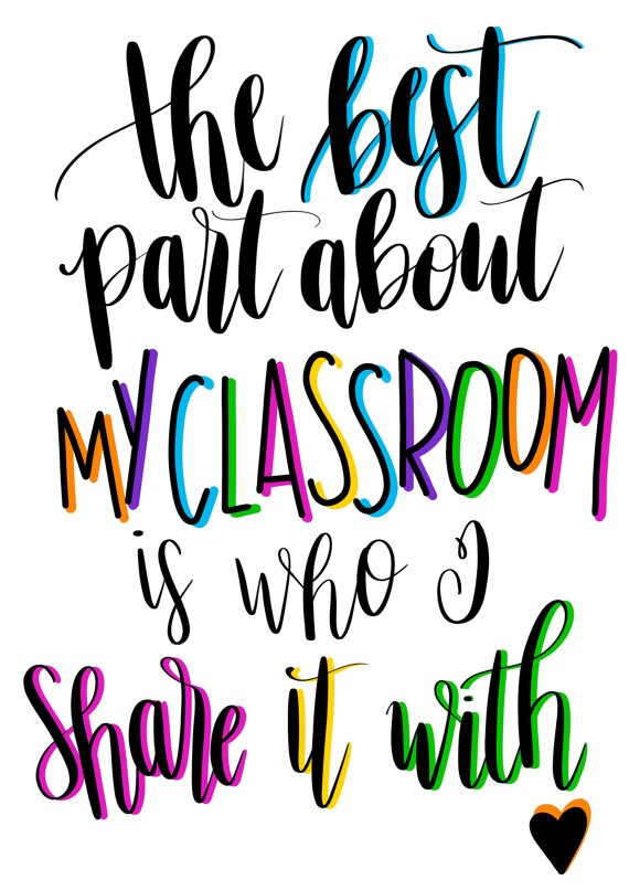 The best part about my classroom is who I share it with