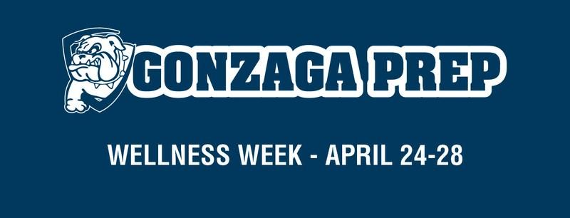 Wellness week at Gonzaga Prep APRIL 24-28 Thumbnail Image