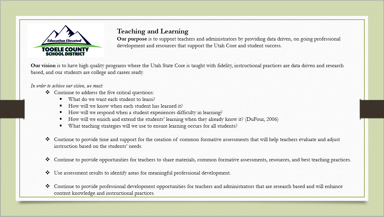 Teaching and Learning Home Page - Our purpose is to support teachers and administrators by providing data driven, ongoing professional development and resources that support the Utah core and student success.