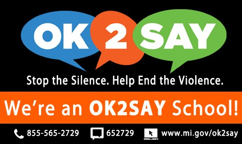 we're an OK2SAY school - stop the silence help end the violence