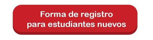 Forma de registro para estudiantes nuevos