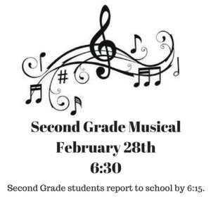 Second Grade MusicalFebruary 28th6-30 copy.png