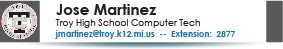 Jose Martinez, Troy High School Tech, jmartinez@troy.k12.mi.us or 248-823-2877.