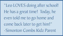 Quote from parent Leo loves doing after school care.  He has a great time!