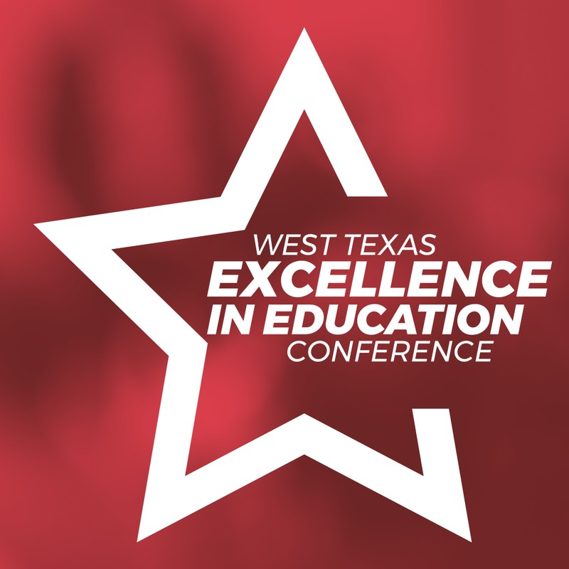 West Texas Excellence in Education Conference 2018 Featured Photo