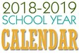 Sign saying 2018-2019 School Calendar