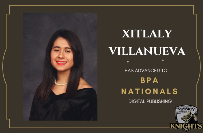 Congratulations to Xitlaly Villanueva for Advancing to Nationals in BPA! Featured Photo