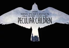 Mrs. Peregrine's Home for Peculiar Children