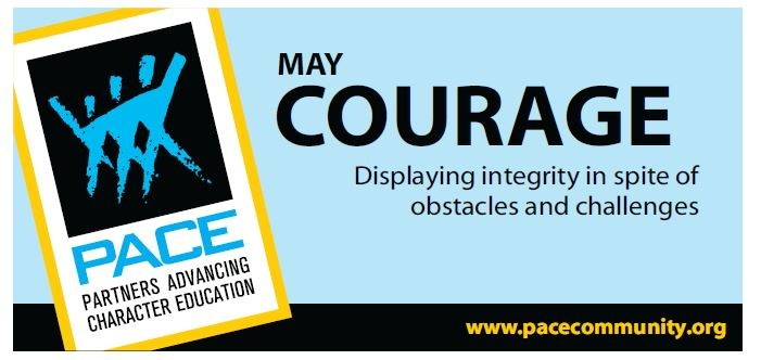 PACE May Character Trait - Courage
