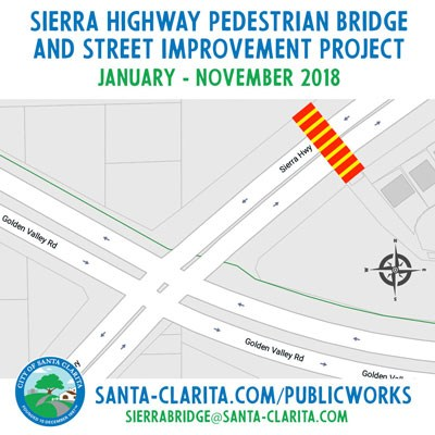 Sierra Highway Pedestrian Bridge and Golden Valley Rd Improvement Project Begins Featured Photo